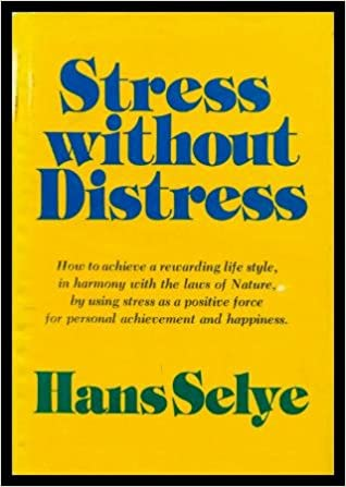 Stress Without Distress